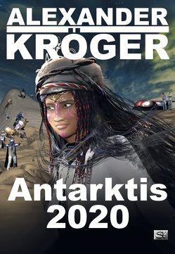 Antarktis 2020 von Kröger,  Alexander