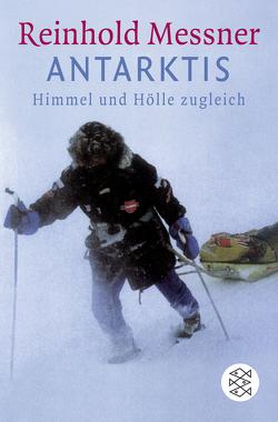 Antarktis von Messner,  Reinhold