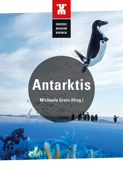 Antarktis von Überseemuseum Bremen