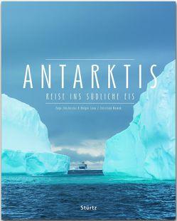 Antarktis – Reise ins südliche Eis von Chichester,  Page, Leue,  Holger, Nowak,  Christian