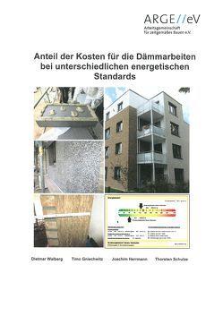 Anteil der Kosten für die Dämmarbeiten bei unterschiedlichen energetischen Standards von Gniechwitz,  Timo, Herrmann,  Joachim, Schulze,  Thorsten, Walberg,  Dietmar