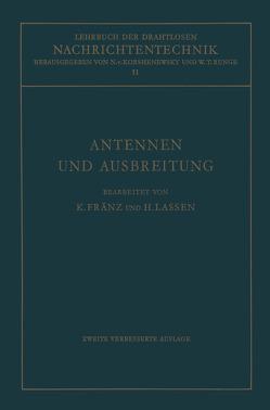 Antennen und Ausbreitung von Fränz,  Kurt, Lassen,  Hans, Runge,  Wilhelm T., von Korshenewsky,  Nicolai