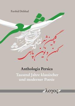 Anthologia Persica von Delshad,  Farshid