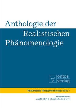 Anthologie der realistischen Phänomenologie von Mbacké Gueye,  Cheikh, Seifert,  Josef
