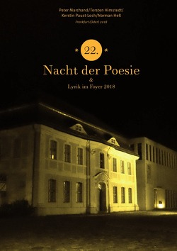 """Anthologie """"Nacht der Poesie"""" Oderlandautoren / 22. Nacht der Poesie 2018 von Marchand,  Peter, Ruhlig,  Lothar"""