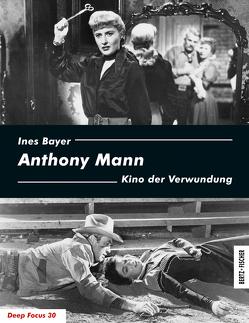 Anthony Mann von Bayer,  Ines
