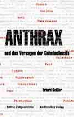 Anthrax und das Versagen der Geheimdienste von Geissler,  Erhard