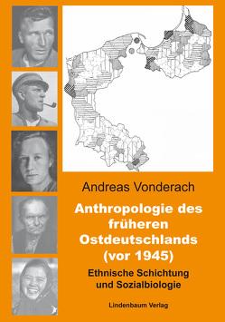 Anthropologie des früheren Ostdeutschlands (vor 1945) von Vonderach,  Andreas