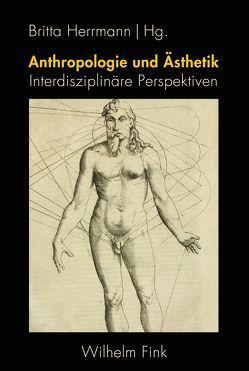 Anthropologie und Ästhetik von Herrmann,  Britta