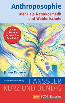 Anthroposophie von Kuberski,  Jürgen, Schirrmacher,  Thomas