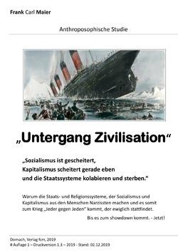 Anthroposophische Studien und Forschung / Untergang Zivilisation von d'Bael,  Raphael, Maier,  Frank Carl