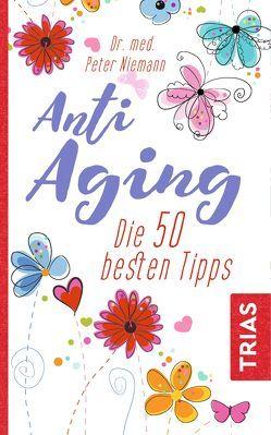 Anti-Aging von Niemann,  Peter