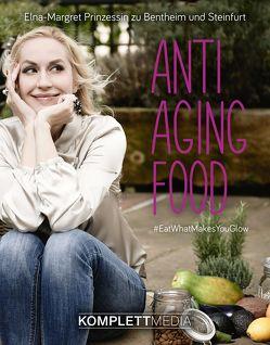 Anti Aging Food von Zu Bentheim und Steinfurt,  Elna-Margret