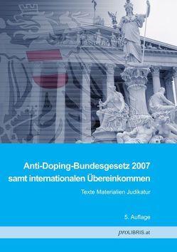 Anti-Doping-Bundesgesetz 2007 von proLIBRIS VerlagsgesmbH