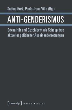 Anti-Genderismus von Hark,  Sabine, Villa,  Paula-Irene