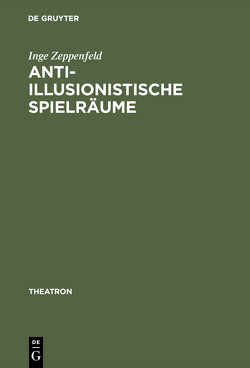 Anti-illusionistische Spielräume von Zeppenfeld,  Inge