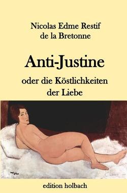 Anti-Justine von Restif de la Bretonne,  Nicolas Edme