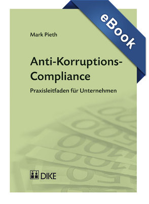Anti-Korruptions-Compliance von Pieth,  Mark