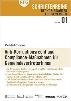 Anti-Korruptionsrecht und Compliance Maßnahmen für GemeindevertreterInnen von Koukol,  Pilar, Paulitsch,  Heidemarie