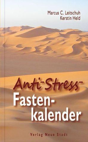 Anti-Stress-Fastenkalender von Held,  Kerstin, Leitschuh,  Marcus C.