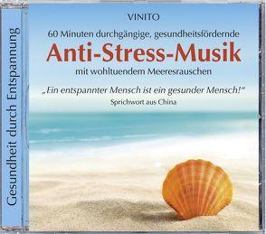Anti-Stress-Musik von Vinito