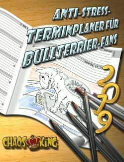 Anti-Stress-Terminplaner 2019 für Bullterrier-Fans von Stahlheber-Meister,  Monika