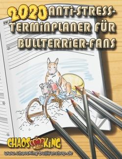 Anti-Stress-Terminplaner für Bullterrier-Fans 2020 von Stahlheber-Meister,  Monika