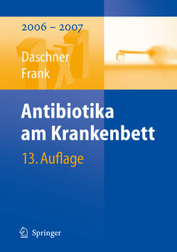 Antibiotika am Krankenbett von Daschner,  Franz, Ebner,  Winfried, Frank,  Uwe