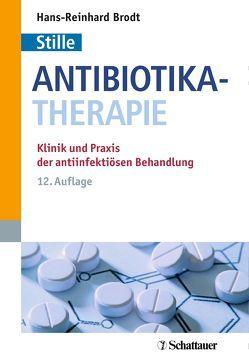 Antibiotika-Therapie von Brodt,  Hans-Reinhardt, Simon,  Claus, Smollich,  Martin, Stille,  Wolfgang