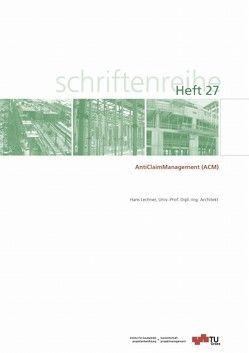 AntiClaim Management (ACM) von Lechner,  Hans