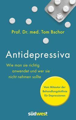 Antidepressiva von Bschor,  Tom