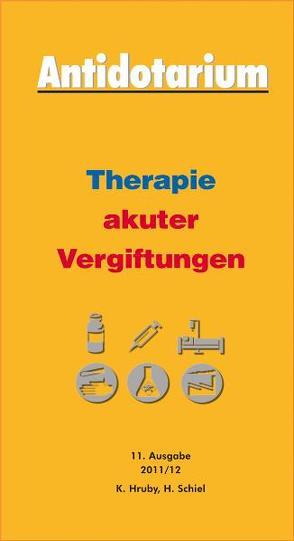 Antidotarium 2011/2012 von Hruby,  K, Schiel,  H