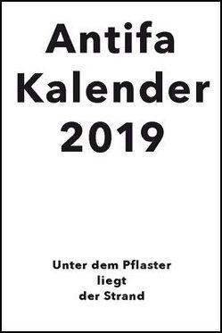 Antifaschistischer Taschenkalender 2019 von Kalendergruppe - Antifa
