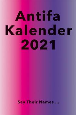 Antifaschistischer Taschenkalender 2021 von Kalendergruppe - Antifa