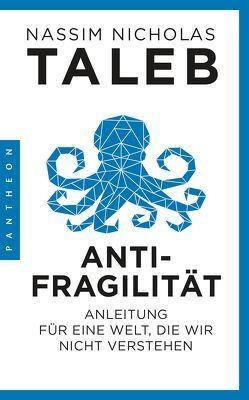 Antifragilität von Held,  Susanne, Taleb,  Nassim Nicholas