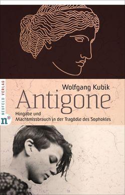 Antigone von Kubik,  Wolfgang
