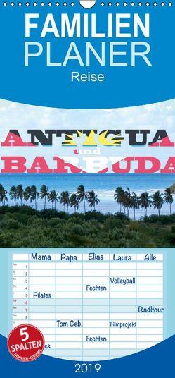 Antigua und Barbuda – Familienplaner hoch (Wandkalender 2019 , 21 cm x 45 cm, hoch) von Robert,  Boris