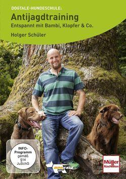 Antijagdtraining- entspannt mit Bambi, Klopfer & Co. von Alef,  Ralf, Schüler,  Holger