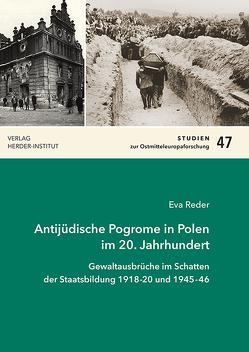 Antijüdische Pogrome in Polen im 20. Jahrhundert von Reder,  Eva