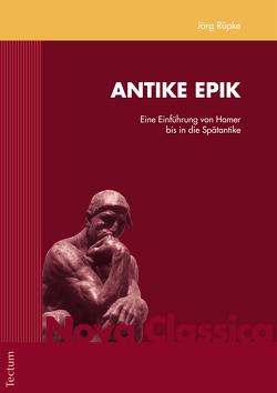 Antike Epik von Rüpke,  Jörg