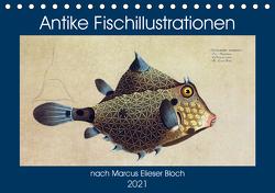 Antike Fischillustrationen nach Marcus Elieser Bloch (Tischkalender 2021 DIN A5 quer) von Bonheur18 Marena Camadini Switzerland,  Kavodedition