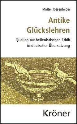 Antike Glückslehren von Hossenfelder,  Malte, Rapp,  Christof