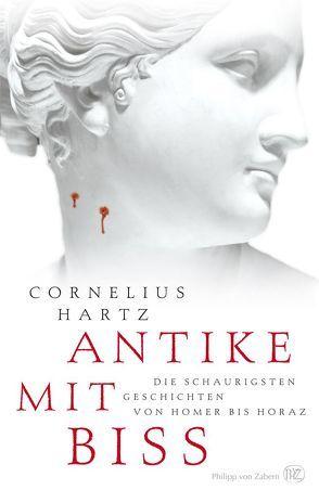 Antike mit Biss von Hartz,  Cornelius