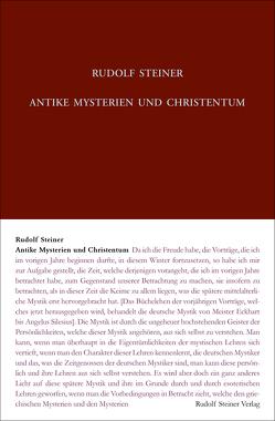 Antike Mysterien und Christentum von Hoffmann,  David Marc, Steiner,  Rudolf, Zehnter,  Hans-Christian