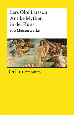 Antike Mythen in der Kunst von Larsson,  Lars Olof