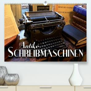 Antike Schreibmaschinen (Premium, hochwertiger DIN A2 Wandkalender 2021, Kunstdruck in Hochglanz) von Bleicher,  Renate