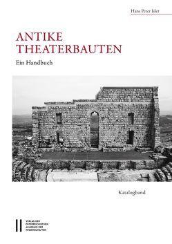 Antike Theaterbauten von Isler,  Hans Peter