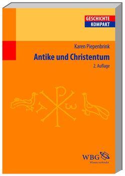 Antike und Christentum von Piepenbrink,  Karen