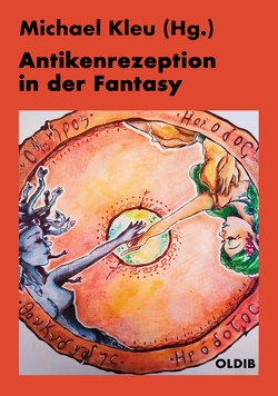 Antikenrezeption in der Fantasy von Kleu,  Michael