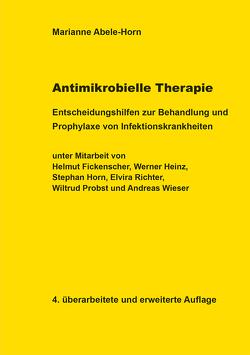 Antimikrobielle Therapie von Abele-Horn,  Marianne